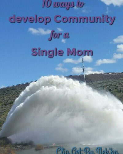 Build your community, single moms!